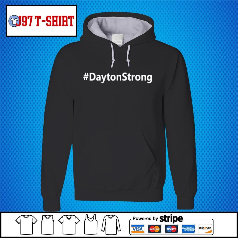 #DaytonStrong Dayton Strong Shirt Hoodie