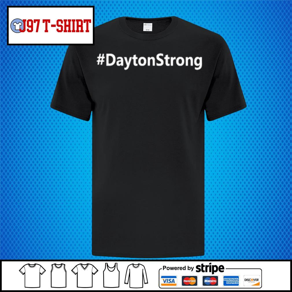 #DaytonStrong Dayton Strong Shirt