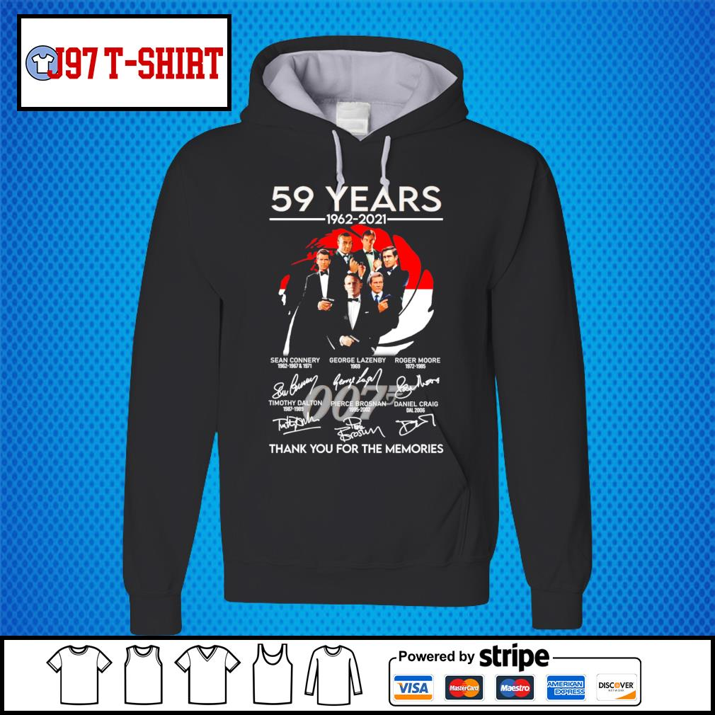 007 59 years 1962 2021 thank you for the memories signatures s Hoodie