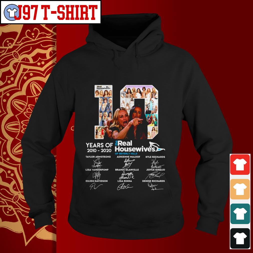 10 years of the real housewives of beverly hills signatures Hoodie