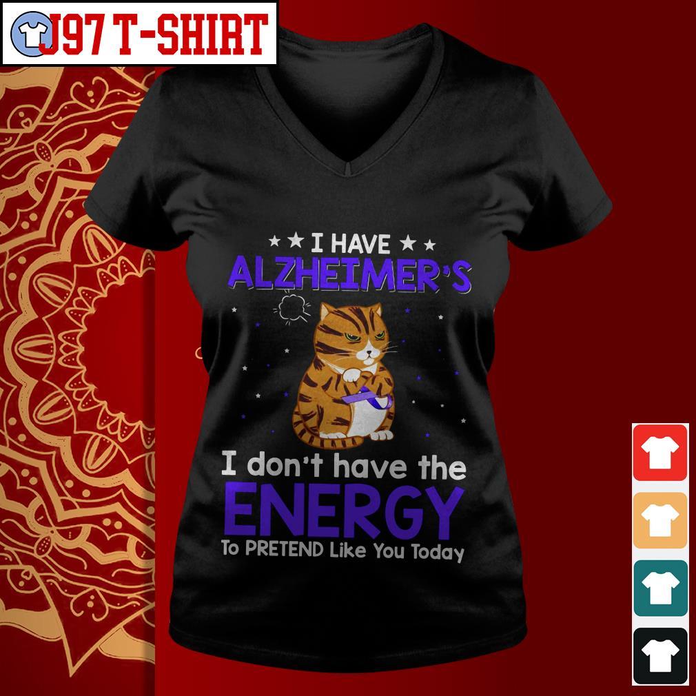 Cat I have alzheimer's I don't have the energy V-neck t-shirt