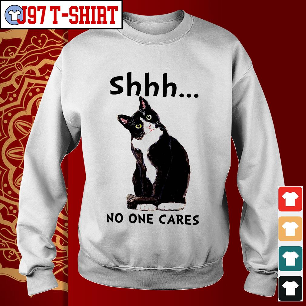 Cat Shhh no one cares Sweater