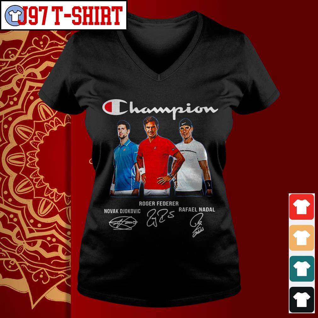 Champion Novak Djokovic Roger Federer Rafael Nadal Signatures Shirt