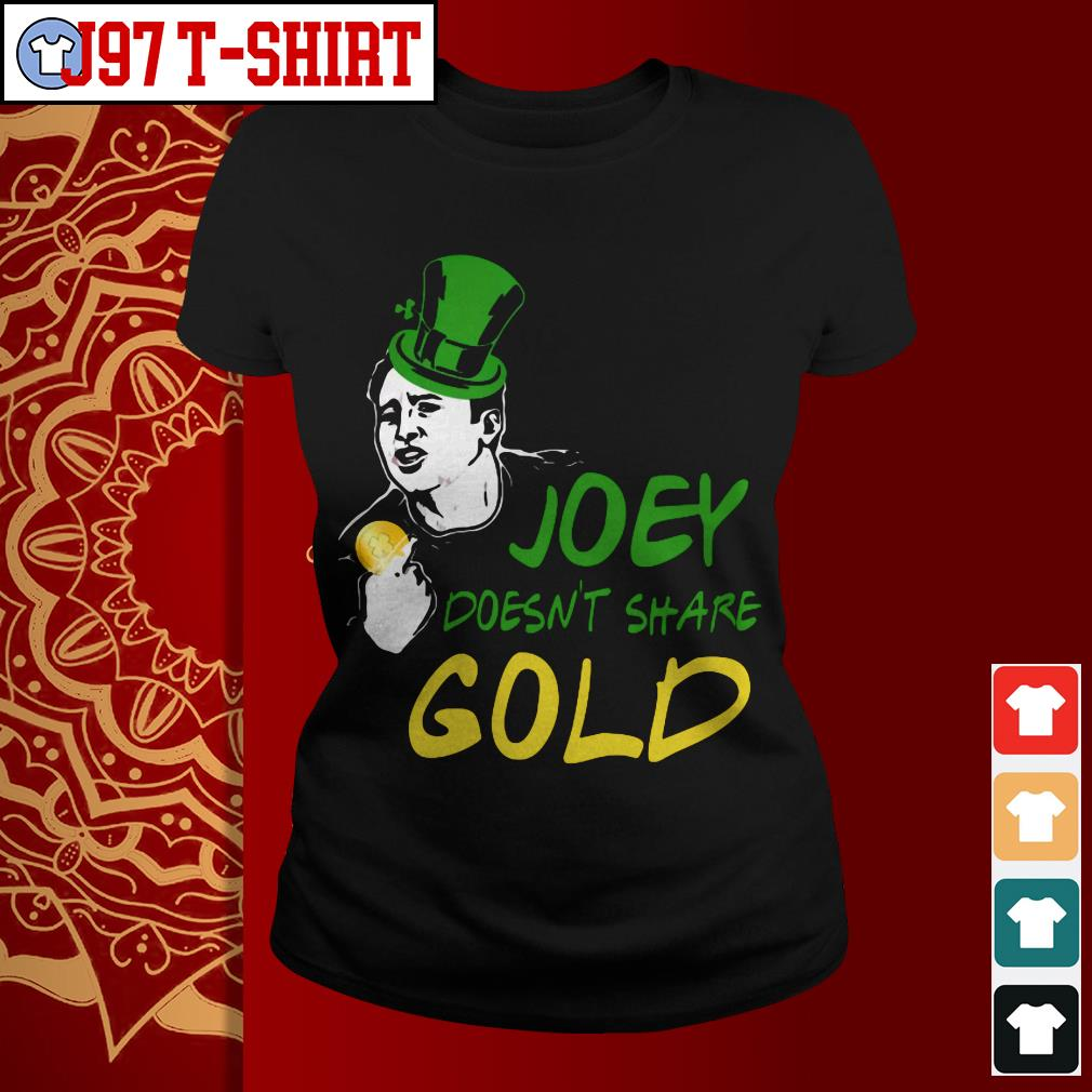 Joey doesn't share gold Ladies tee